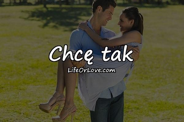 Chcę tak