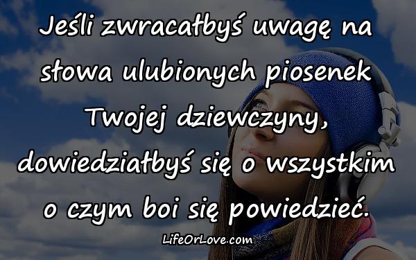 Aforyzmy Słowa Piosenek Cytaty O życiu Cytat Lifeorlove 26771